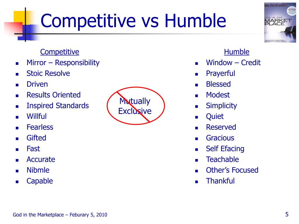 Competitive vs Humble