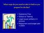 what steps do you need to take in faith as you prepare for the bus