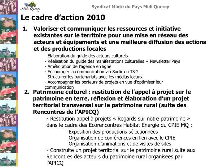 Le cadre d'action 2010