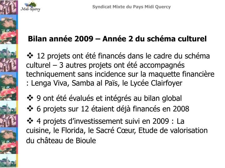 Bilan année 2009 – Année 2 du schéma culturel