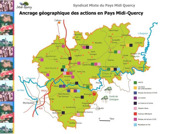 Ancrage géographique des actions en Pays Midi-Quercy