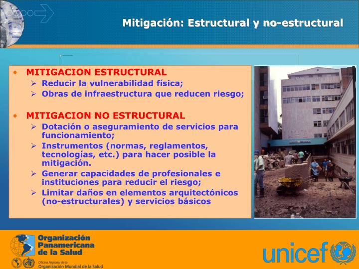 Mitigación: Estructural y no-estructural