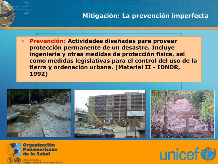 Mitigación: La prevención imperfecta