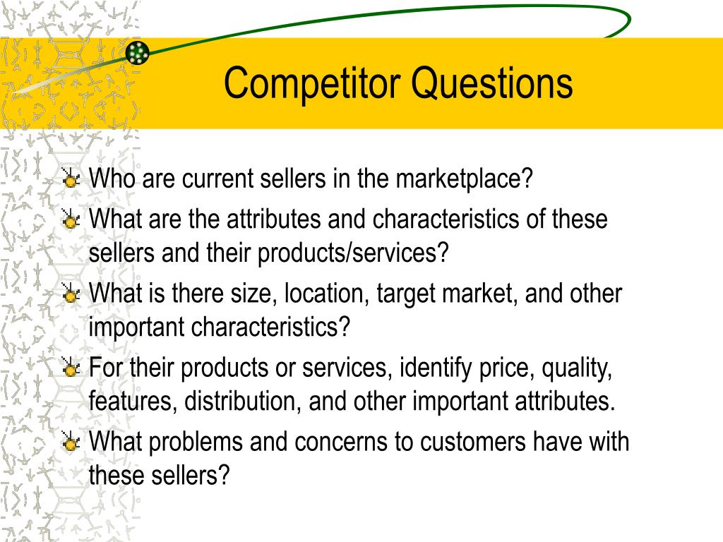 Competitor Questions