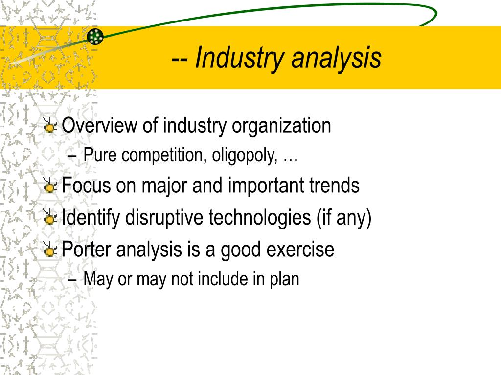 -- Industry analysis