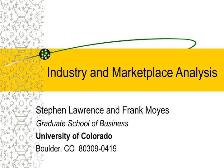 Industry and marketplace analysis l.jpg