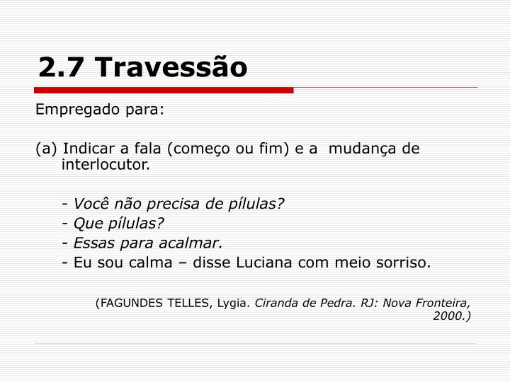 2.7 Travessão