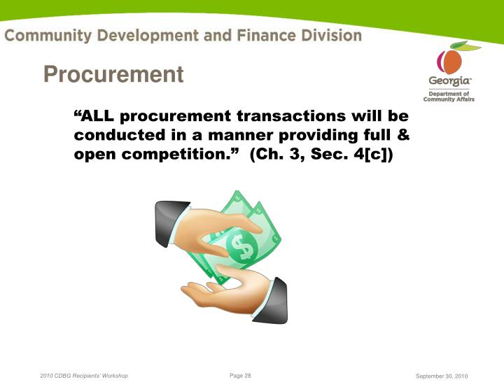 """""""ALL procurement transactions will be conducted in a manner providing full & open competition.""""  (Ch. 3, Sec. 4[c])"""