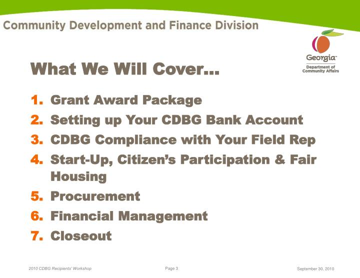 What We Will Cover…