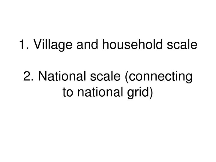 1. Village and household scale