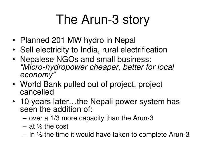 The Arun-3 story