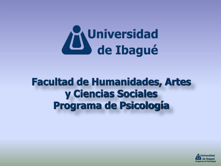 Facultad de Humanidades, Artes
