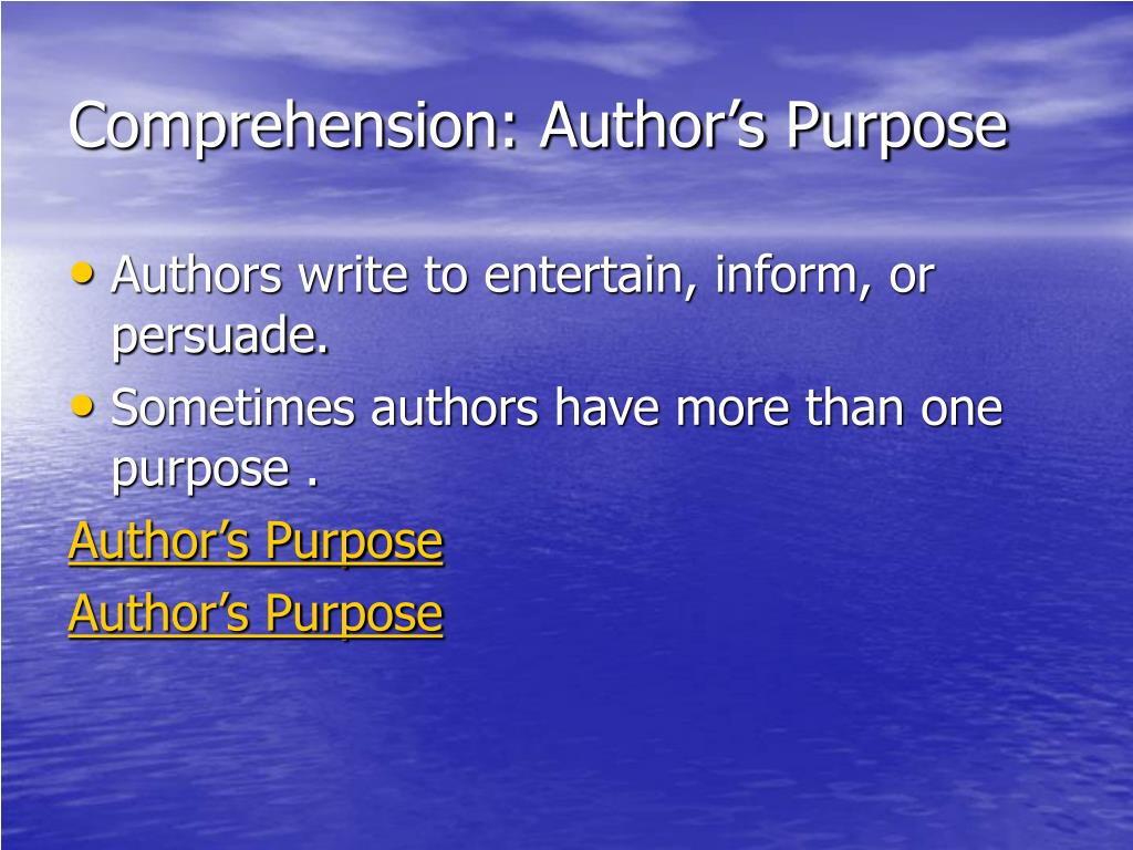 Comprehension: Author's Purpose