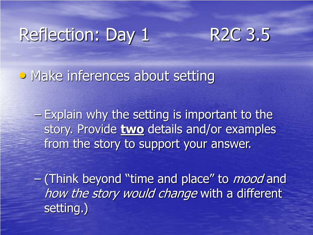 Reflection: Day 1           R2C 3.5
