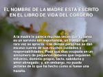 el nombre de la madre est escrito en el libro de vida del cordero
