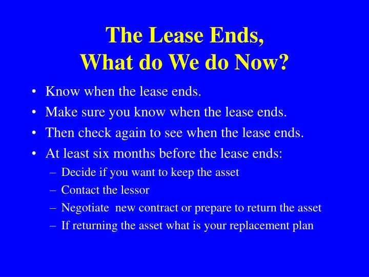 The Lease Ends,