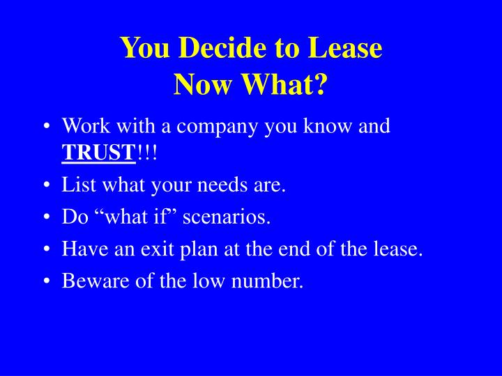 You Decide to Lease
