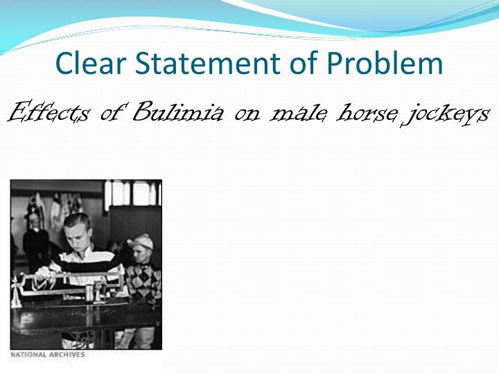 Clear Statement of Problem