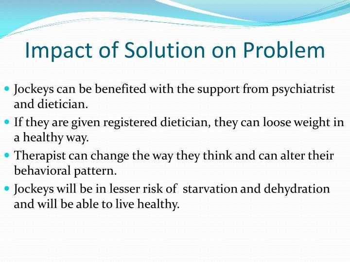 Impact of Solution on Problem