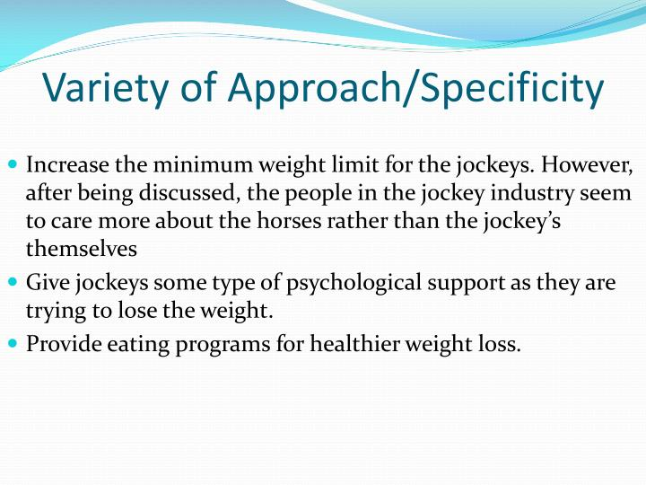 Variety of Approach/Specificity