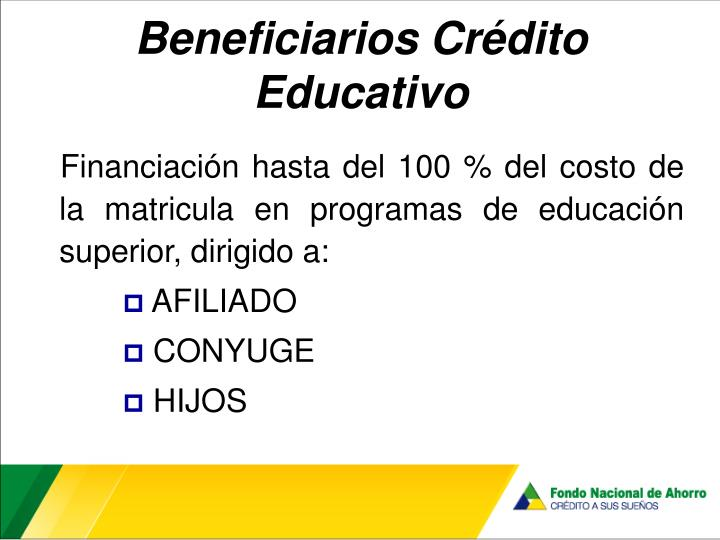Beneficiarios Crédito Educativo