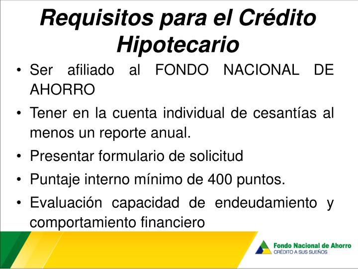 Requisitos para el Crédito Hipotecario