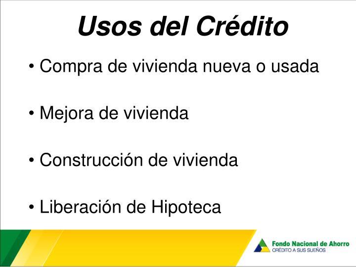 Usos del Crédito