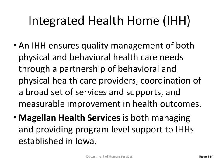 Integrated Health Home (IHH)