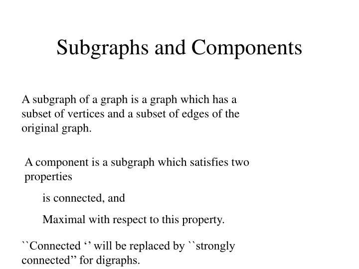 Subgraphs and Components