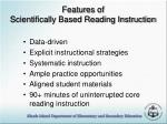 features of scientifically based reading instruction