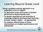 learning beyond grade level