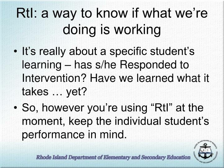 RtI: a way to know if what we're doing is working