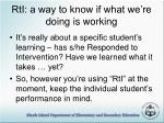 rti a way to know if what we re doing is working