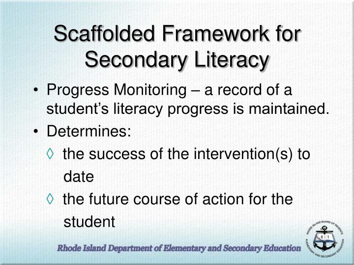 Scaffolded Framework for Secondary Literacy