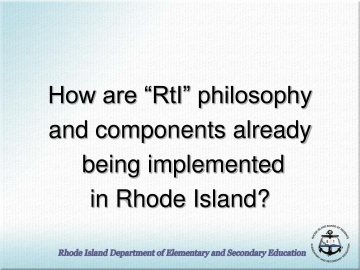 """How are """"RtI"""" philosophy"""