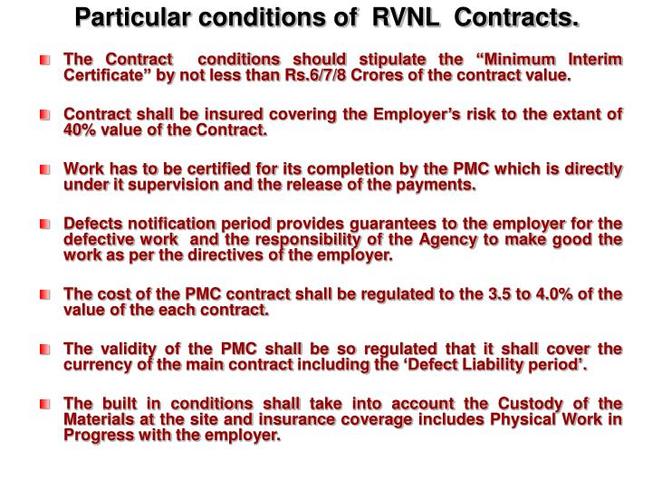 Particular conditions of  RVNL  Contracts.