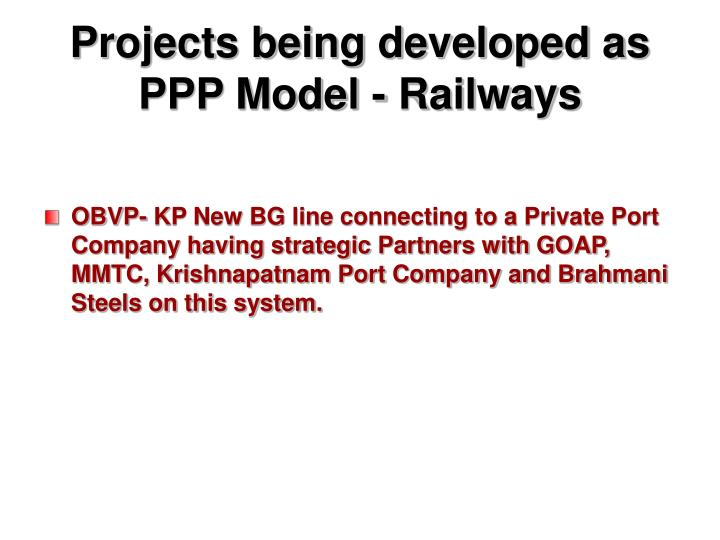 Projects being developed as PPP Model - Railways