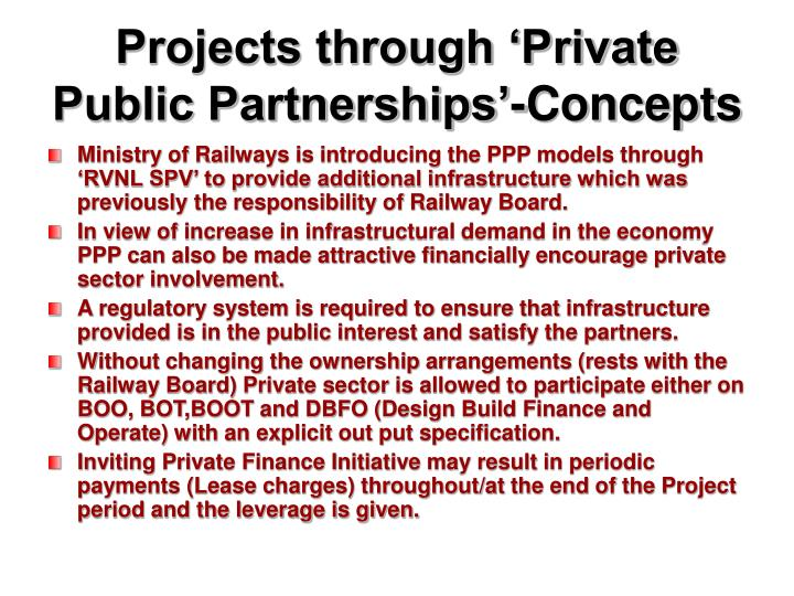Projects through 'Private Public Partnerships'-Concepts