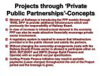 projects through private public partnerships concepts