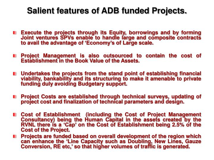 Salient features of ADB funded Projects.