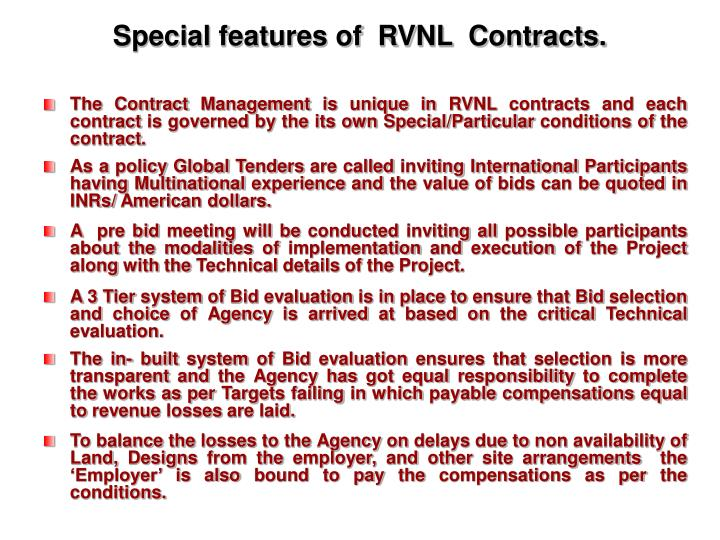 Special features of  RVNL  Contracts.
