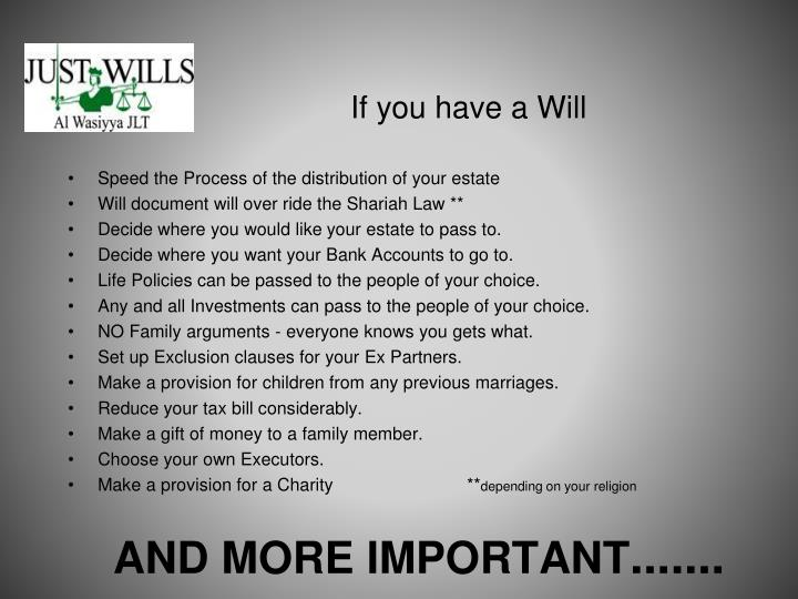 If you have a Will