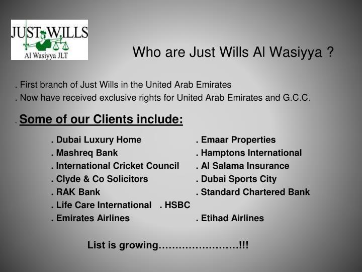 Who are Just Wills Al Wasiyya ?
