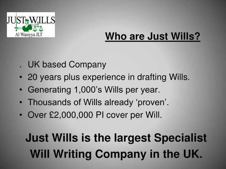Who are Just Wills?