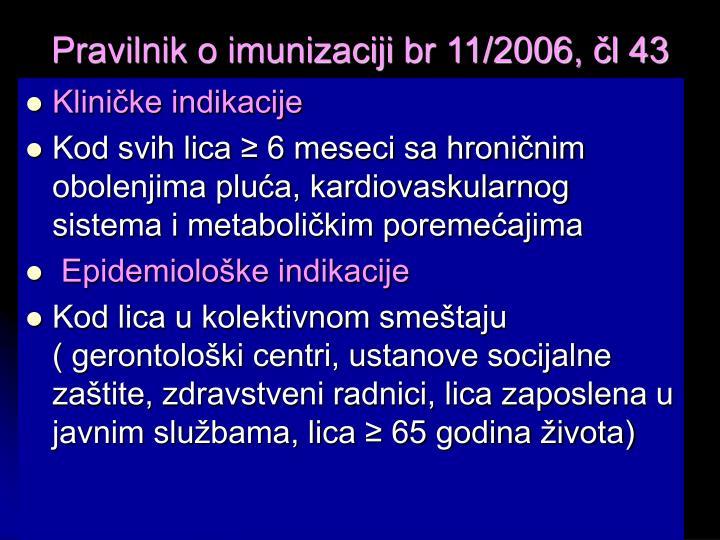 Pravilnik o imunizaciji br 11/2006, čl 43