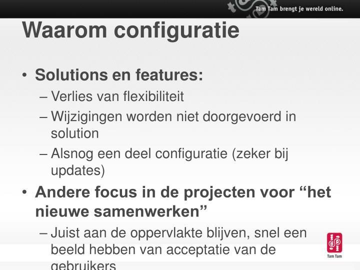 Waarom configuratie