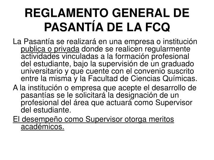 REGLAMENTO GENERAL DE PASANTÍA DE LA FCQ