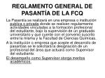 reglamento general de pasant a de la fcq2