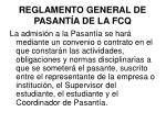 reglamento general de pasant a de la fcq3