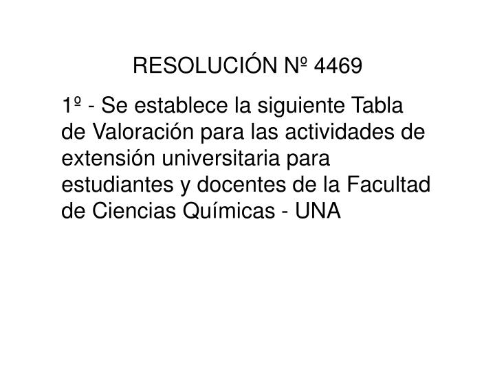 RESOLUCIÓN Nº 4469